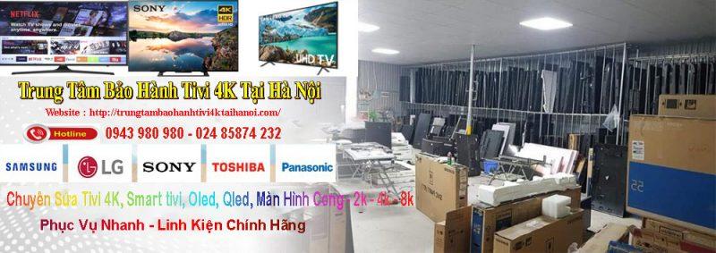 trung tâm bảo hành tivi 4k tại hà nội