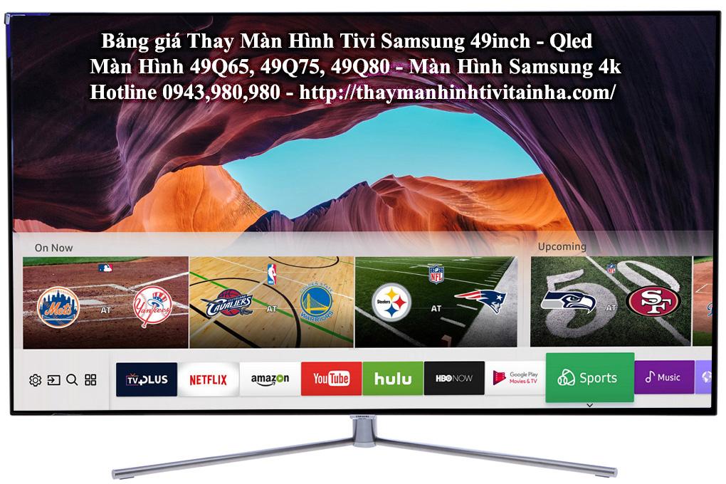 giá thay màn hình tivi 49inch samsung tại nhà